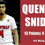 Quentin Snider on Louisville Cardinals 71-66 WIN over Miami