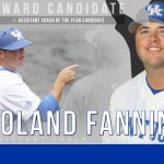UK Baseball's Roland Fanning Assistant Coach of Year Candidate