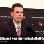 David Padgett Named New Interim UofL MBB Coach