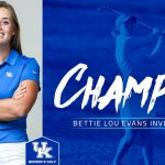 UK WGolf's Rose Captures Bettie Lou Evans Invitational Co-Championship